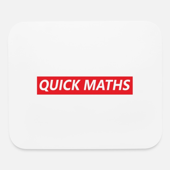 Dank Mouse Pads - quick maths - Mouse Pad white