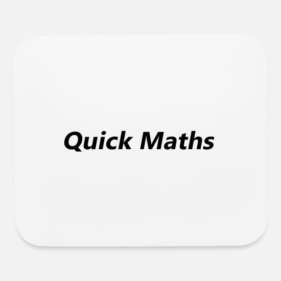 Meme Mouse Pads - Quick Maths Mans Not Hot - Mouse Pad white