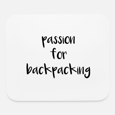 Movement Passion for backpacking - in love with travel - Mouse Pad