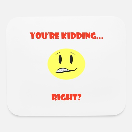 Kids Mouse Pads - Kidding - Mouse Pad white
