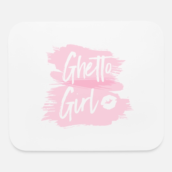 Gift Idea Mouse Pads - Ghetto Girl - Mouse Pad white