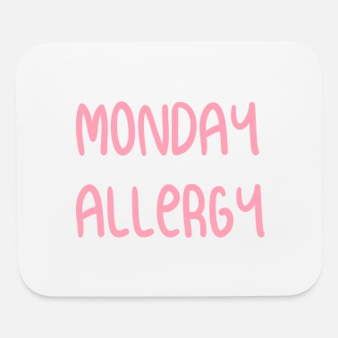 Allergy monday allergy - Mouse Pad