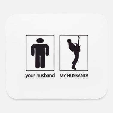 Husband Your husband. My husband - Mouse Pad