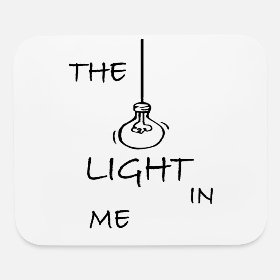 Gift Idea Mouse Pads - The light in me - Mouse Pad white