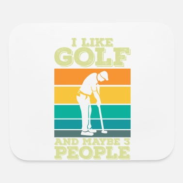 Hate i like golf golfing and maybe 3 people funny - Mouse Pad