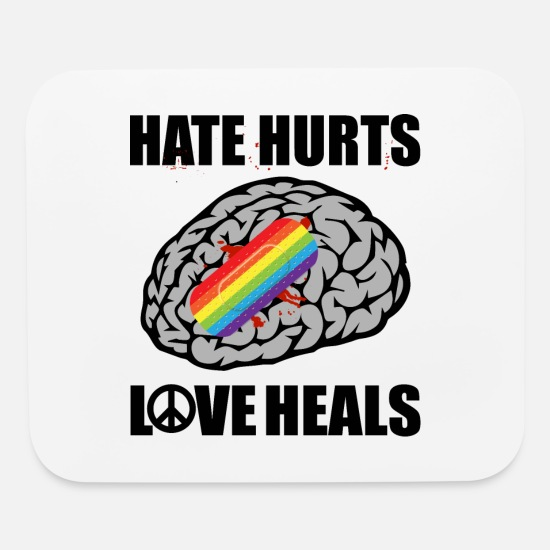 Love Mouse Pads - HATE HURTS LOVE HEALS - Mouse Pad white
