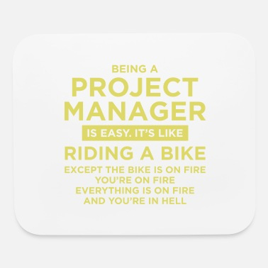 Property Being A Project Manager - Mouse Pad