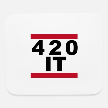 420 420 IT - Mouse Pad