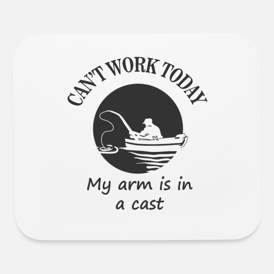 Sayings Mouse Pads - Fishing Work Funny - Mouse Pad white