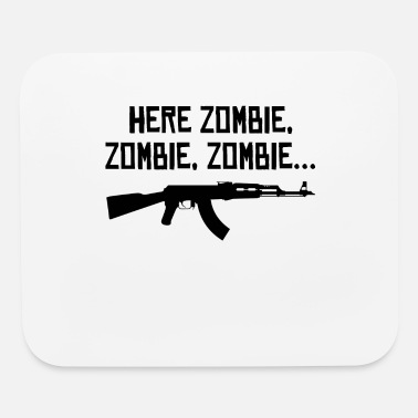 Zombie Here Zombie Zombie Zombie - Mouse Pad