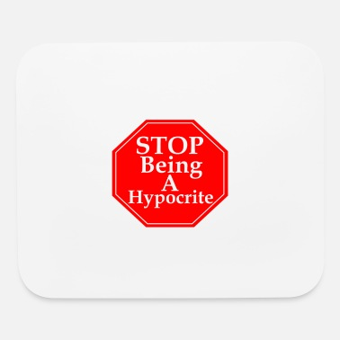 Stop Hypocrisy - Mouse Pad