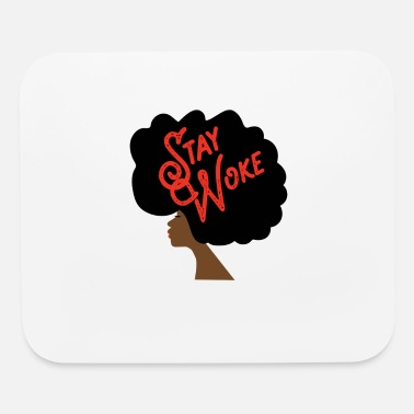 Stay Woke Natural Hair Afro - Mouse Pad