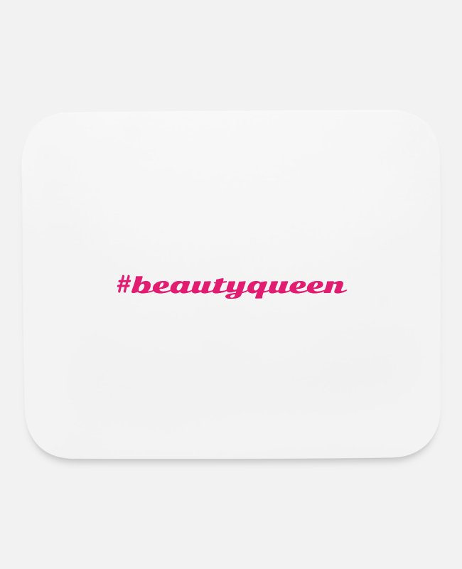 Hashtag Mouse Pads - #beautyqueen - Mouse Pad white