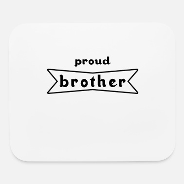 Sibling brother family siblings proud sibling love - Mouse Pad