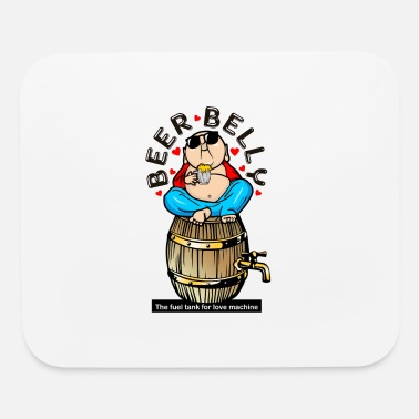 Beer Beer Belly - Mouse Pad