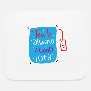 Tea tea - Mouse Pad