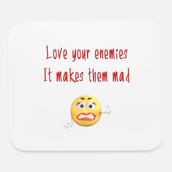 Cool Funny Christian Quotes Love Your Enemies Mouse Pad Horizontal White