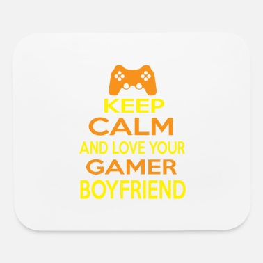 Girlfriend Love Boyfriend Relationships Gamer boyfriend game keep calm love friend nerd - Mouse Pad