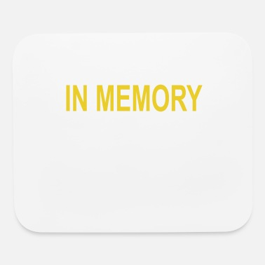 Memory IN MEMORY - Mouse Pad