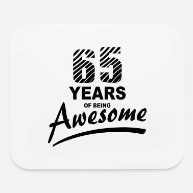 65 Years of being AWESOME - Mouse Pad