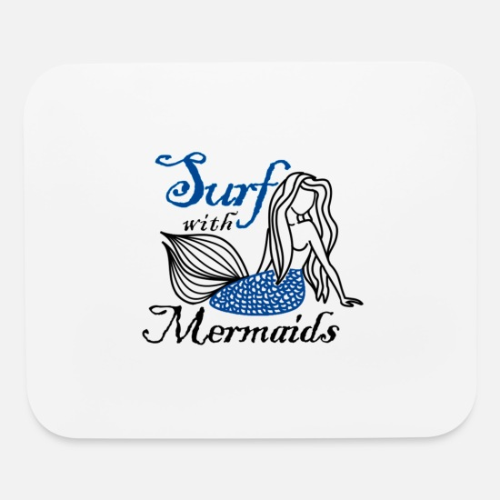 Surfer Mouse Pads - Surf with Mermaids - Mouse Pad white