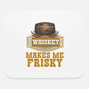 Whiskey Whiskey - Mouse Pad