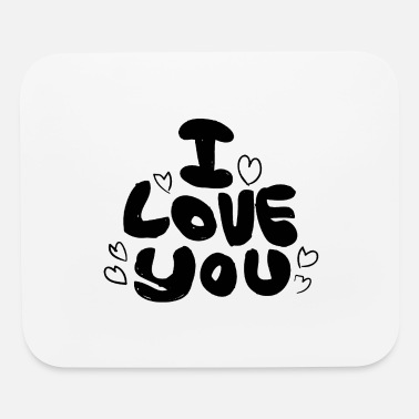 Love You Love You Love - Mouse Pad