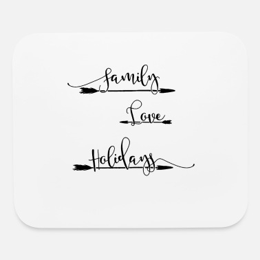 Family Holiday Family Love Holidays - Mouse Pad
