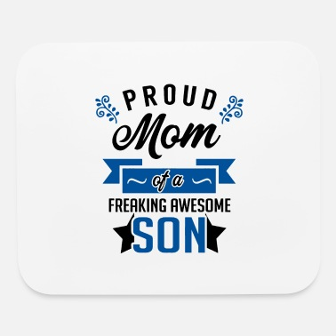 Awesome Son Proud Mom of a Freaking Awesome Son - Mouse Pad