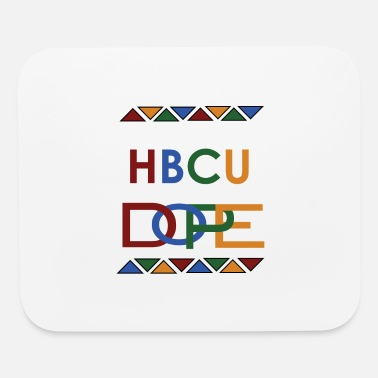 My HBCU is Dope - Mouse Pad