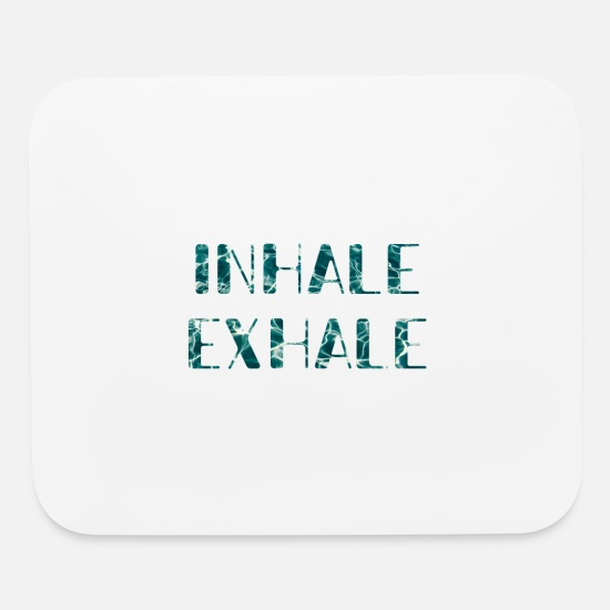 Quotes Mouse Pads - inhale yoga quote - Mouse Pad white