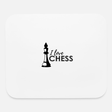 Chess I love Chess - Mouse Pad
