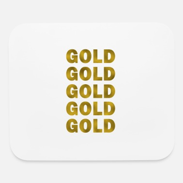 Gold Gold Gold Gold - Mouse Pad