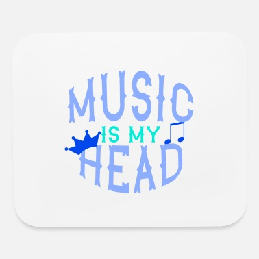 Rock N Roll MUSIC IS MY HEAD Music Gift - Mouse Pad