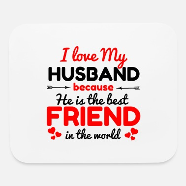 I love my husband - Mouse Pad