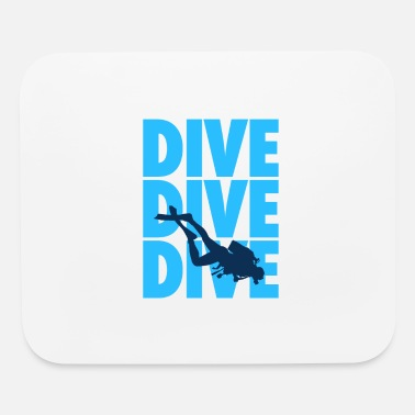 Dive Dive Dive Dive - Scuba Diving - Mouse Pad