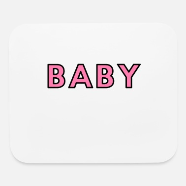 Baby Sayings BABY - Mouse Pad