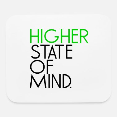 Higher State Of higher state of mind - Black - Mouse Pad