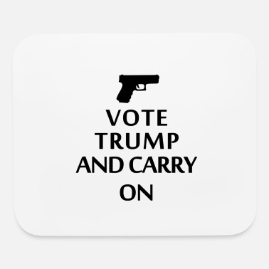 Trump Vote Trump and Carry On Donald trump 2020 - Mouse Pad