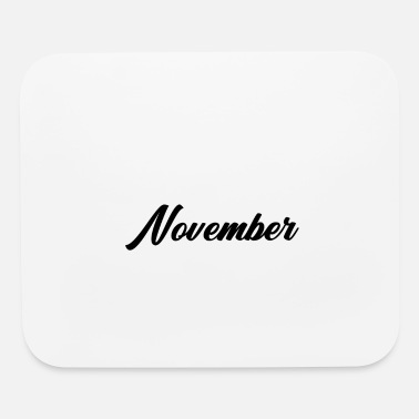 Cute Quotes November Typography - Mouse Pad