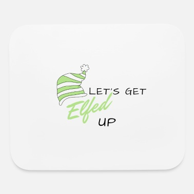 Gobelin Let's Get Elfed Up - Mouse Pad