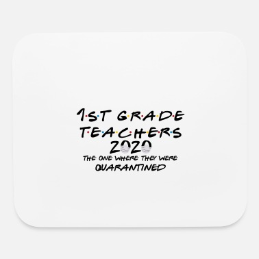 Primal ist grade teachers 2020 th where were quarantned - Mouse Pad