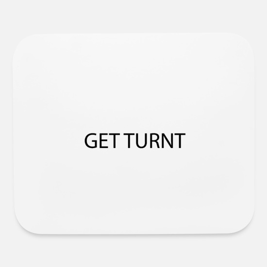 Professor Mouse Pads - GET TURNT Cool Youth Kids Culture Language - Mouse Pad white