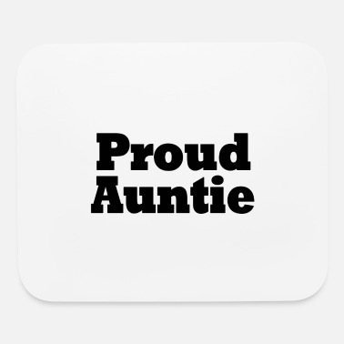 Proudauntie Proud Auntie - Mouse Pad