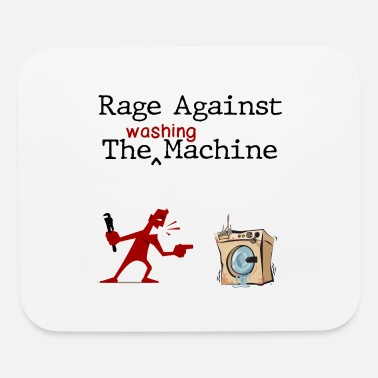 Rage Against The Washing Machine - Mouse Pad
