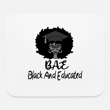 Black BAE, Black and Educated - Mouse Pad
