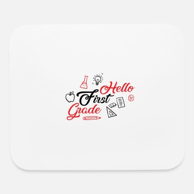 First Grade Hello First Grade - Mouse Pad