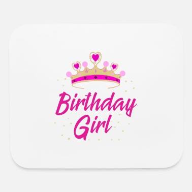 Birthday Saying Birthday Girl Gift Idea Birthday Party - Mouse Pad