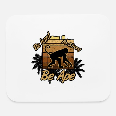 Ape Ape Power monkey be ape - Mouse Pad