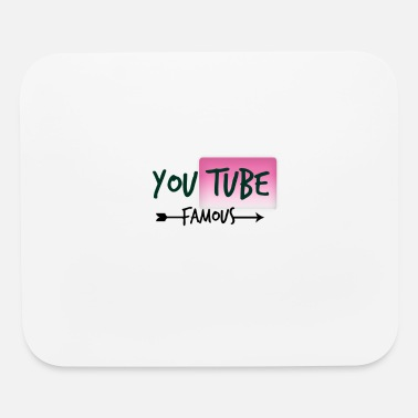 Youtube Famous - Mouse Pad